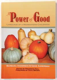 A power of good: language of a midwestern childhood