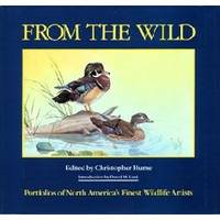 image of FROM THE WILD  Portfolios of North America's Finest Wildlife Artists