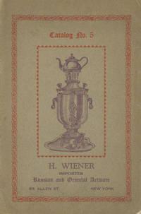 H. Wiener, Importer of Russian and Oriental Artware, Catalog No. 5