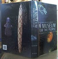 image of A Museum for the People; A History of Museum Victoria and Its Predecessors 1854-2000