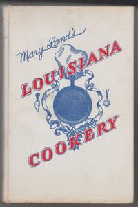 Mary Land's Louisiana Cookery