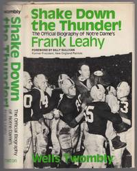 image of Shake Down the Thunder!: The Official Biography of Notre Dame's Frank Leahy
