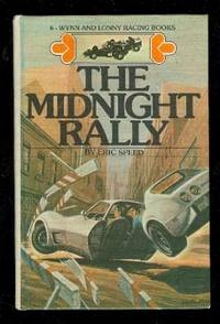 The Midnight Rally No 6 Wynn and Lonny Racing Book