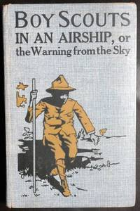 image of Boy scouts in an airship: Or, The warning from the sky (The Boy Scout Series, 6)