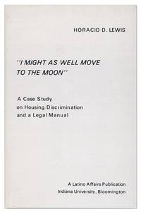 """I Might As Well Move to the Moon"": A Case Study on Housing Discrimination and a Legal Manual"
