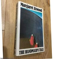 The Handmaid's Tale (1st impression) by  Margaret Atwood - First Edition - 1986 - from 84 Charing Cross Road Books (SKU: 076449)