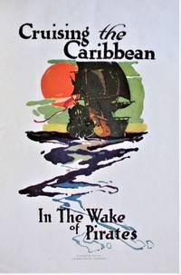 image of Cruising the Caribbean in the Wake of the Pirates