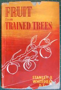Fruit from Trained Trees