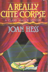 A REALLY CUTE CORPSE. by  Joan Hess - First Edition - 1988. - from Bookfever.com, IOBA (SKU: 5796)