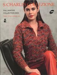 S. Charles Collezione, Fall/Winter 2003