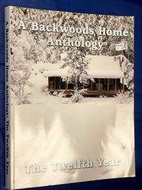 A Backwoods Home Anthology, The Twelfth Year