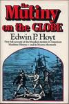 Mutiny On the Globe
