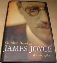 James Joyce: A Biography