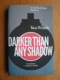 Darker Than Any Shadow