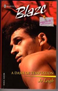 A Dash of Temptation: (Men to Do)  (Harlequin Blaze, No 72)