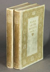 Rara arithmetica. A catalogue of the arithmetics written before the year MDCI with a description of those in the library of George Arthur Plimpton of New York