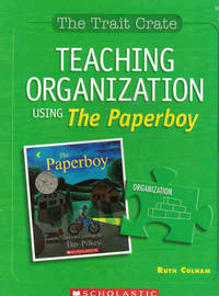 Teaching Organization Using The Paperboy (The Trait Crate, Grade 3)