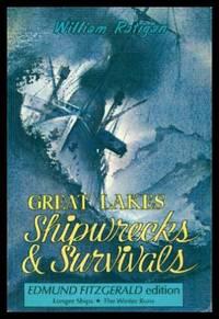GREAT LAKES SHIPWRECKS (Ship Wrecks) AND SURVIALS - Edmund Fitzgerald Edition - Longer Ships - The Winter Runs