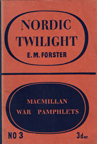 NORDIC TWILIGHT. by  1879-1970 :  E.M. (Edward Morgan) - Paperback - First Edition - from Ash Rare Books (SKU: 10135)