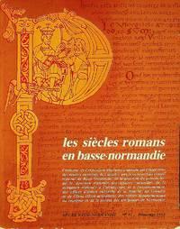 LES SIECLES ROMANS EN BASSE-NORMANDIE: ART DE BASSE-NORMANDIE NO. 92