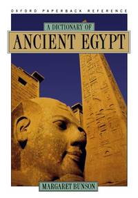 A Dictionary of Ancient Egypt Oxford paperback reference
