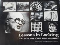 Lessons in Looking: Dialogues with O'neil Ford, Architect