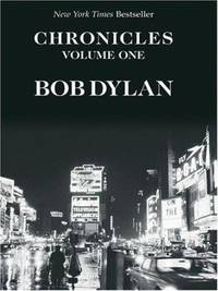 Chronicles : A Bob Dylan Series