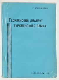 image of Geoklenskii dialekt turkmenskogo iazyka Геокленский диалект туркменского языка
