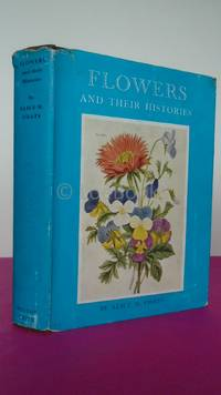 FLOWERS AND THEIR HISTORIES