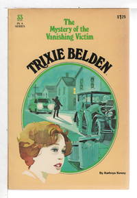 image of TRIXIE BELDEN: THE MYSTERY OF THE VANISHING VICTIM,  #33.