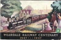 Weardale Railway Centenary 1847-1947