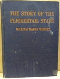 The Story of the Flickertail State