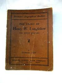 The Story of Henry W. Longfellow for Young Readers