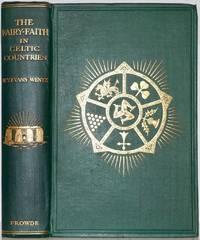 Fairy-Faith in the Celtic Countries