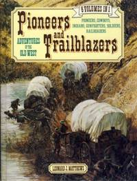 Pioneers and Trailblazers: Adventures of the Old West