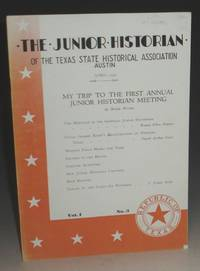 The Junior Historian of the Texas State Historical Association (Contains Tracks on the Land )