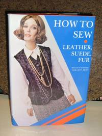 How To Sew Leather, Fur, Suede