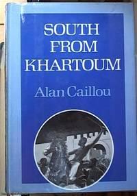 image of South from Khartoum; The story of Emin Pasha