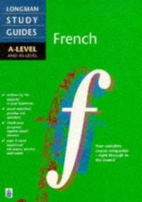 image of Longman A-level Study Guide: French: A-level & AS-level ('A' LEVEL STUDY GUIDES)