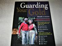 Guarding Your Gold