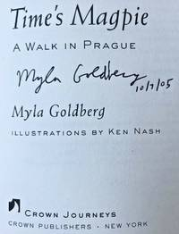 TIME'S MAGPIE, A WALK IN PRAGUE (SIGNED & DATED)