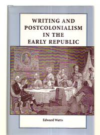image of WRITING AND POSTCOLONIALISM IN THE EARLY REPUBLIC