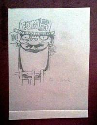 SELF-PORTRAIT as CARICATURE; [Pencil Sketch / Self-Caricature Signed]