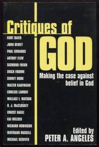 Critiques of God ;  Making the Case Against Belief in God  Making the Case  Against Belief in God