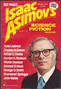 Isaac Asimov's Science Fiction Magazine, Spring 1977 (Volume 1, Number 1)