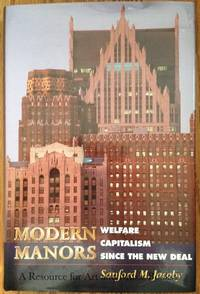 Modern Manors by  Sanford M Jacoby - Hardcover - 1997-10-27 2019-08-23 - from Resource for Art and Music Books (SKU: SKU1001120)