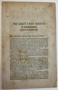 THE GREAT UNION MEETING IN PHILADELPHIA, ON THE 21ST OF NOVEMBER, 1850