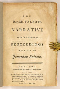 The Rev Mr Talbot's Narrative of the Whole of His Proceedings..