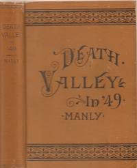 Death Valley in '49 - Important Chapter of California Pioneer History