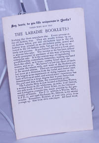 Say, dearie, do you like uniqueness in Books?  Then why not try The Labadie Booklets? [advertising flier]